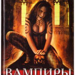 Vampirler. Lanet olasıların yolu. antoloji