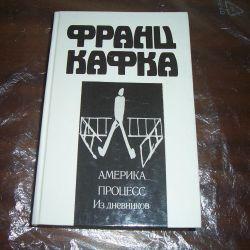 Franz Kafka. America.Process. From the diaries.