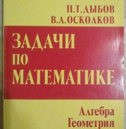P.T.Dybov, V. A. Oskolkov Sarcini în matematică. algă